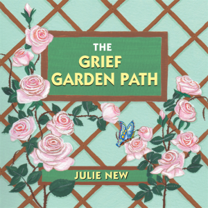 The Grief Garden Path